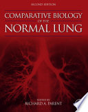 Comparative Biology of the Normal Lung