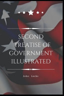 Second Treatise of Government Illustrated Book