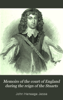 Memoirs of the Court of England During the Reign of the Stuarts