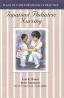 Inpatient Pediatric Nursing