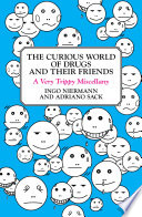 The Curious World of Drugs and Their Friends