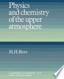 Physics And Chemistry Of The Upper Atmosphere Book PDF