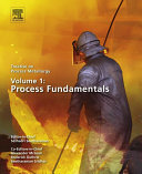 Treatise on Process Metallurgy, Volume 1: Process Fundamentals