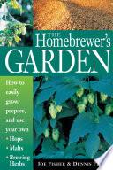 The Homebrewer s Garden