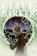 The Complete Clive Barker's Great and Secret Show