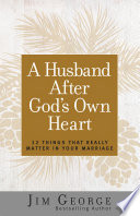 A Husband After God s Own Heart