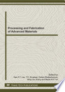 Processing And Fabrication Of Advanced Materials Book PDF