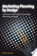 Marketing Planning by Design