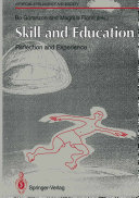 Skill and Education: Reflection and Experience