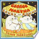 George and Martha Round and Round