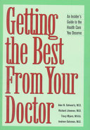 Getting The Best From Your Doctor