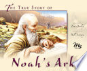 The True Story of Noah s Ark Book PDF