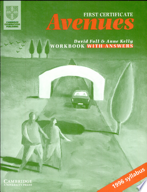 Download First Certificate Avenues Revised Edition Workbook with Key Free Books - Dlebooks.net