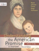 Understanding the American Promise   Reading the American Past Book PDF