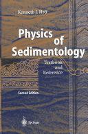 Physics of Sedimentology