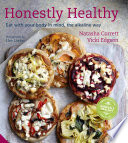 """Honestly Healthy: Eat with your body in mind, the alkaline way"" by Natasha Corrett, Vicki Edgson, Lisa Linder"