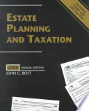 Estate Planning and Taxation 2000