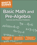 Idiot's Guides: Basic Math and Pre-Algebra