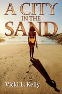 A City in the Sand  Volume 1
