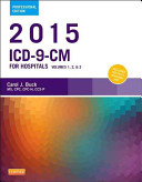 2015 ICD-9-CM for Hospitals, Volumes 1, 2 and 3 Professional Edition