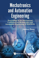 Mechatronics And Automation Engineering - Proceedings Of The 2016 International Conference (Icmae2016)
