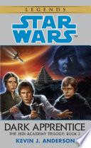 Dark Apprentice: Star Wars Legends (The Jedi Academy)