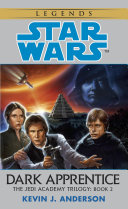 Dark Apprentice  Star Wars Legends  The Jedi Academy