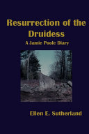 Resurrection of the Druidess