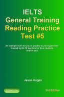 IELTS General Training Reading Practice Test  5  An Example Exam for You to Practise in Your Spare Time