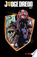 Judge Dredd  Vol  4  Thirteen Badges