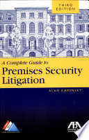 A Complete Guide to Premises Security Litigation