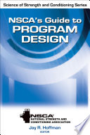 """NSCA's Guide to Program Design"" by NSCA -National Strength & Conditioning Association, Jay Hoffman"