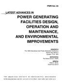 Latest Advances in Power Generating Facilities Design  Operation and Maintenance  and Environmental Improvements Book