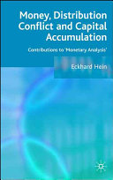 Money  Distribution Conflict and Capital Accumulation