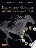 Diagnostic and Surgical Arthroscopy in the Horse   E Book
