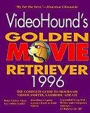 VideoHound's Golden Movie Retriever 1996