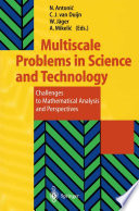 Multiscale Problems in Science and Technology