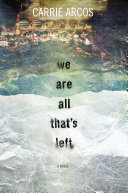 We Are All That's Left Pdf/ePub eBook