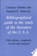 Bibliographical Guide to the Study of the Literature of the U S A
