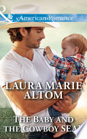 The Baby And The Cowboy Seal  Mills   Boon American Romance   Cowboy SEALs  Book 2