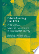 Future Proofing Fuel Cells