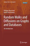 Random Walks and Diffusions on Graphs and Databases