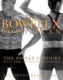 The Bowflex Body Plan