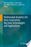 Multimodal Analytics for Next Generation Big Data Technologies and Applications