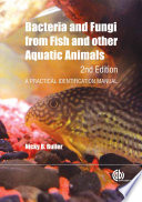 Bacteria and Fungi from Fish and other Aquatic Animals, 2nd Edition