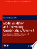Model Validation and Uncertainty Quantification  Volume 3