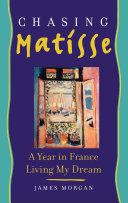 Chasing Matisse