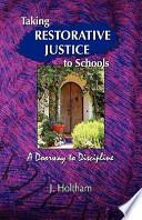 Taking Restorative Justice to Schools