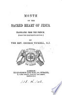 Month of the sacred heart of Jesus  tr  from the Fr  by G  Tickell