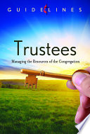 Guidelines for Leading Your Congregation 2013 2016   Trustees